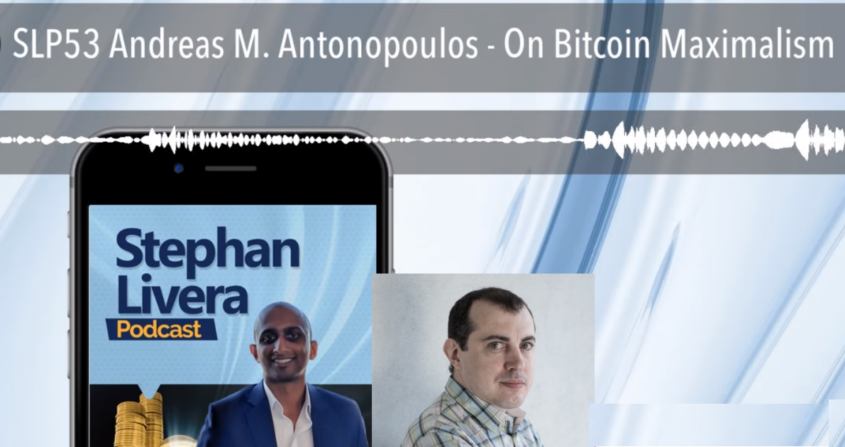 Stephan Livera Podcast 53 with Andreas Antonopolous